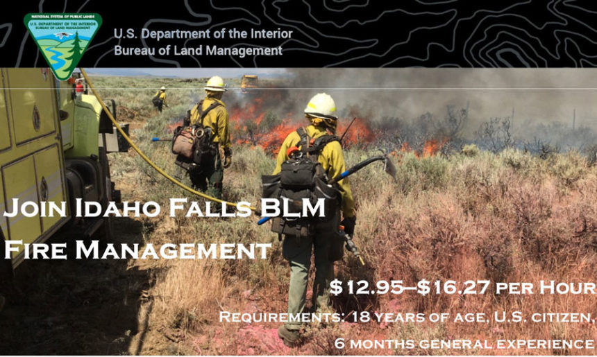 Looking For A Job In 2020 Blm Is Looking To Fill 80 Seasonal Firefighting Positions East Idaho News